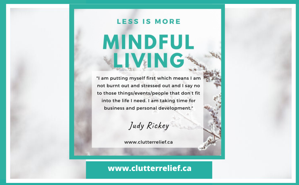 Less is More – Mindful Living