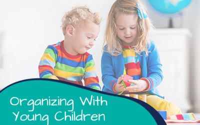Organizing With Young Children